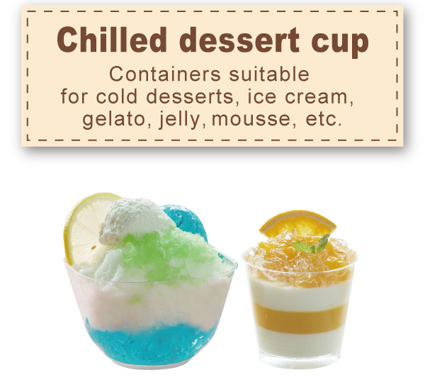 Chilled dessert cup