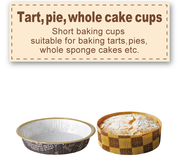 Tart, pie, whole cake cups